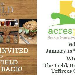 ####### MARK YOUR CALENDARS!!!!! (MONDAY JANUARY 15th, 2018) The Field Burger and Tap is donating 10% of all their proceeds from between 11am-10pm to