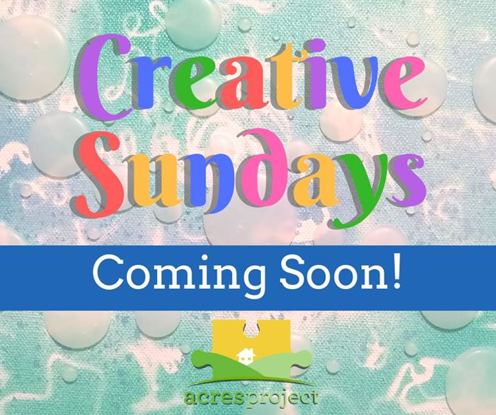 Feeling creative? Soon, ACRES will be hosting weekly art classes on Sunday afternoons (details TBA). Learn how to make soaps with Mary, make 3D textur
