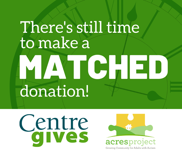 Only 7 hours left to make your MATCHED contribution to ACRES through #CentreGives!   If you've already donated, THANK YOU -- your support truly change