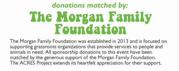 A very special thank you to The Morgan Family Foundation who have generously matched 100% of the sponsor donations  for our benefit show tonight.  The