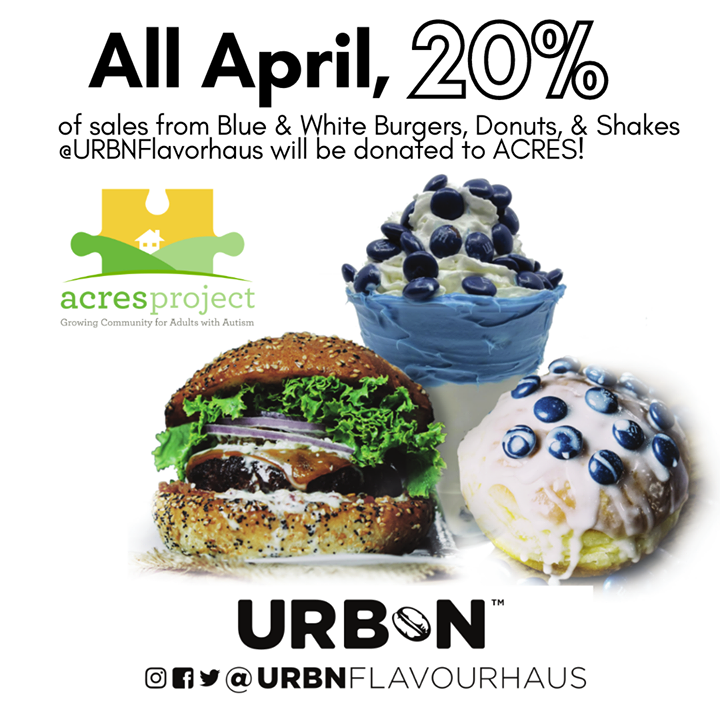 In honor of Autism Awareness Month, stop by URBN Flavourhaus in Bellefonte this April and 20% of your purchase of Blue & White Burgers